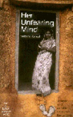 Her Unfearing Mind - Women and Muslim Laws in Bangladesh by Sultana Kamal