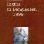 Human Rights in Bangladesh, 1999