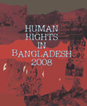 Human Rights in Bangladesh 2008 (English)