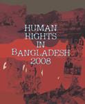 Human Rights in Bangladesh 2008 (English)