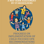 A MID-TERM ASSESSMENT BY STAKEHOLDERS