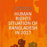 HUMAN RIGHTS SITUATION OF BANGLADESH IN 2017