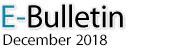 E-Bulletin, December 2018
